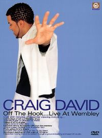 Cover Craig David - Off The Hook...Live At Wembley [DVD]